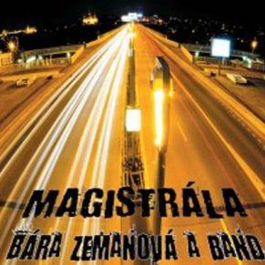Bára Zemanová - Magistrála