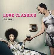 Ohm square - Love classics