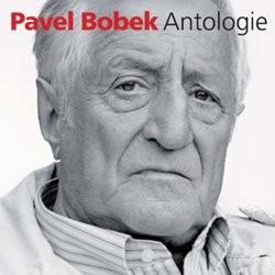 Pavel Bobek - Antologie