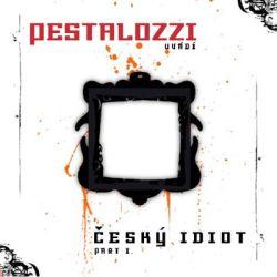 Pestalozzi -Český idiot