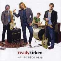Ready Kirken -Asi se něco děje